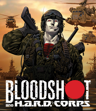 BLOODSHOT AND H.A.R.D. CORPS