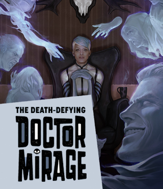 THE DEATH-DEFYING DOCTOR MIRAGE