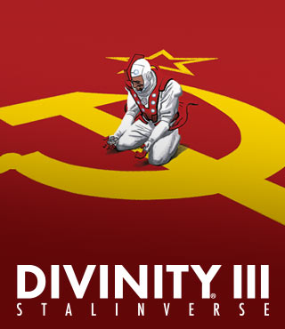 DIVINITY III: STALINVERSE