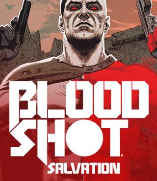 BLOODSHOT SALVATION